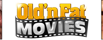 Old n Fat Movies